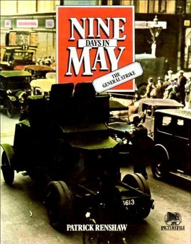 NINE DAYS IN MAY : THE GENERAL STRIKE