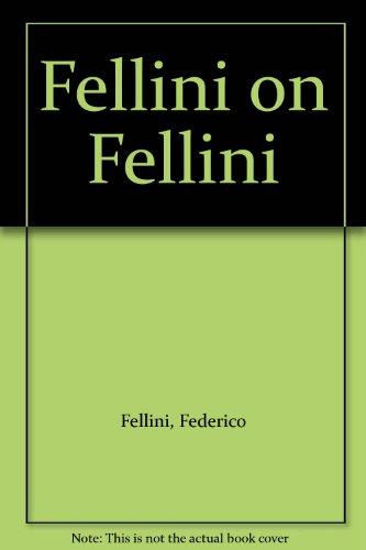 9780413336408: Fellini on Fellini