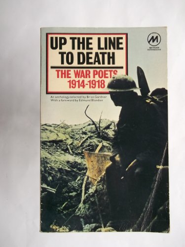 9780413341204: Up the line to death: The war poets, 1914-1918 : an anthology (Methuen paperbacks)