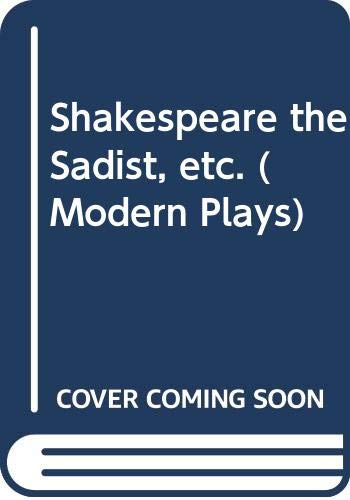 9780413343901: Shakespeare the sadist