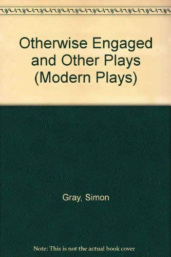 9780413344205: Otherwise Engaged and Other Plays (Modern Plays)