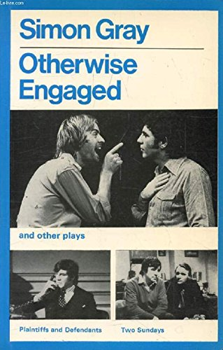 9780413344304: Otherwise Engaged and Other Plays (Modern Plays)