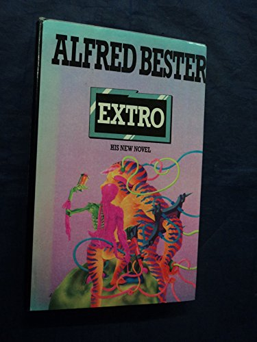 EXTRO: Bester, Alfred