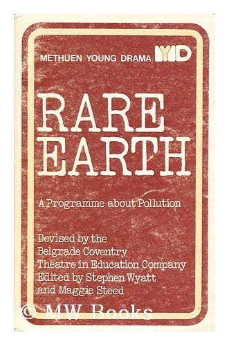 9780413344700: Rare earth: A programme about pollution (Methuen young drama)