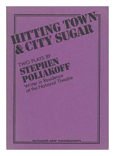 Hitting Town (A Methuen new theatrescript): Poliakoff, Stephen
