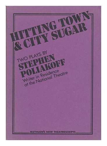Hitting Town and City Sugar: Poliakoff, Stephen