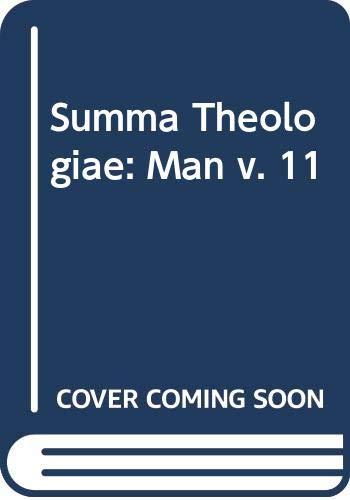 Summa Theologiae. Vol. 11. Man (1a. 75-83).: Thomas Aquinas, St.