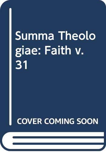 9780413353108: Summa Theologiae: Faith v. 31 (Latin and English Edition)
