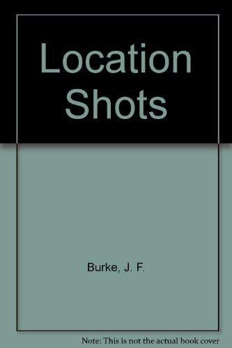 9780413370907: Location Shots
