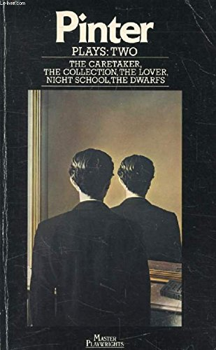 Plays (The Caretaker; The Dwarfs; The Collection;: Harold Pinter