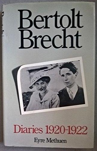 Brecht Working Diaries 1920-22: Brecht,Bertolt