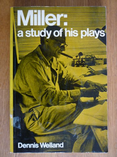 9780413385000: Miller: A study of his plays