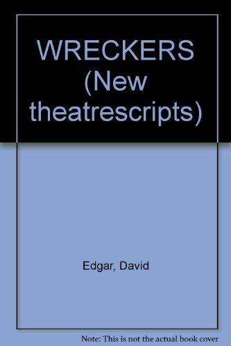 WRECKERS (New theatrescripts): Edgar, David