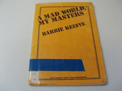 9780413385901: Mad World, My Masters (Methuen's new theatrescripts ; no. 9)