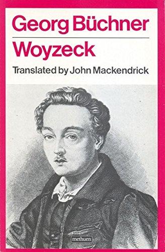 Woyzeck (A Methuen Theatre Classic): Georg Buchner