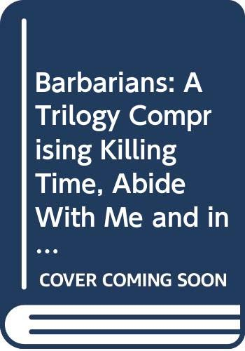 9780413389909: BARBARIANS KILLING TIME (Modern Plays)