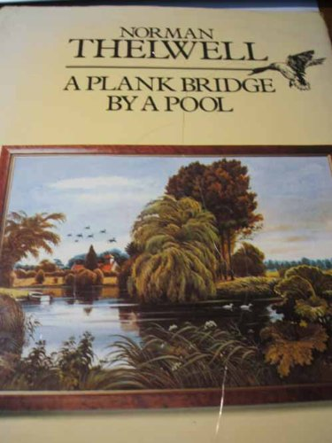 9780413391001: A Plank Bridge by a Pool
