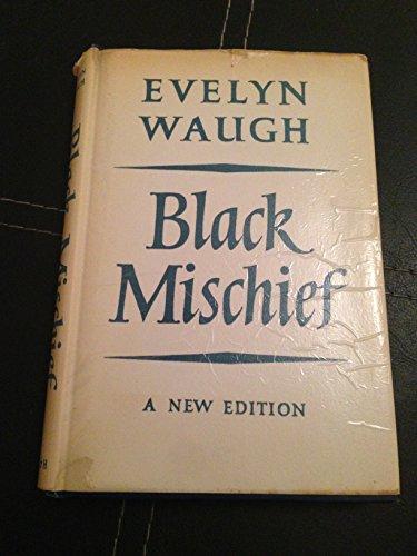 Black Mischief: Waugh, Evelyn