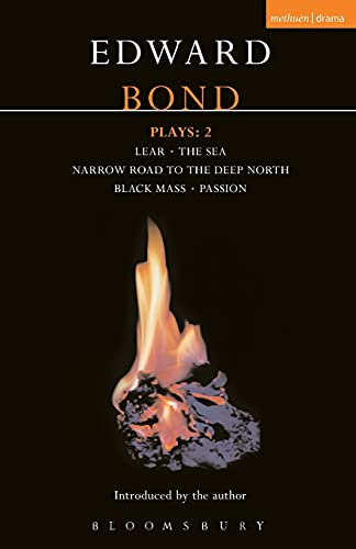 9780413392701: Bond Plays: 2: Lear; The Sea; Narrow Road to the Deep North; Black Mass; Passion (Contemporary Dramatists) (Vol 2)