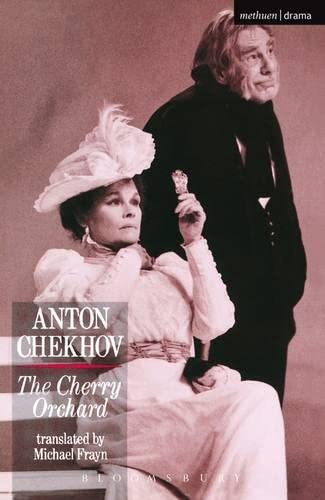 The Cherry Orchard (Methuen's Theatre Classics): Anton Chekhov; Michael Frayn