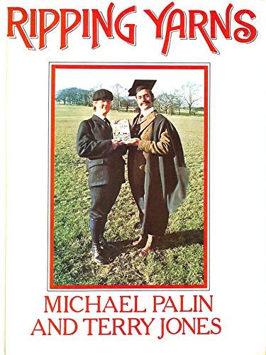 Ripping Yarns (UK HB 1st - SIGNED: Palin, Michael; Jones,