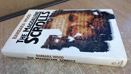 The Magdalene Scrolls: Barbara Wood