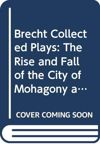 9780413395900: Brecht Collected Plays: The Rise and Fall of the City of Mohagony and the Seven Deadly Sins : Part 3