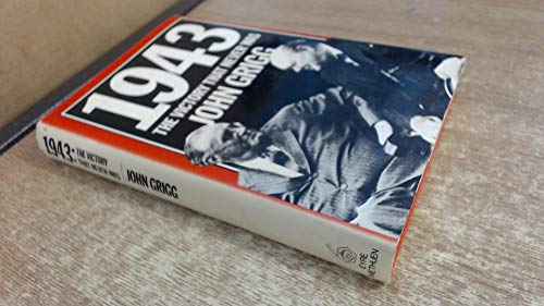1943 the victory that never was: GRIGG, JOHN