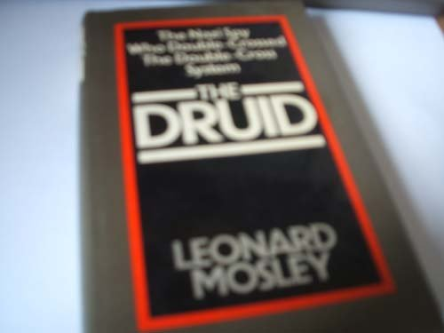 9780413402806: The Druid: The Nazi Spy Who Double-Crossed the Double-Cross System