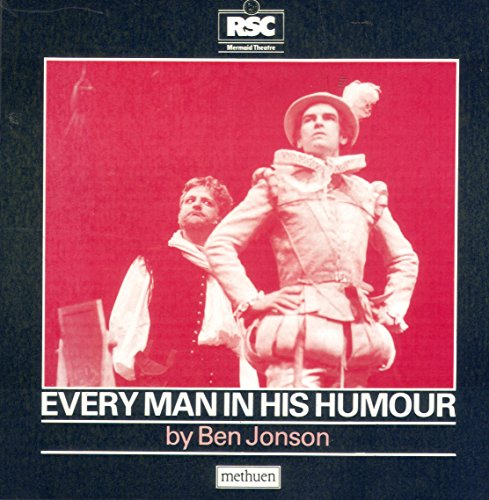Every Man in His Humour Swan Tharte Production.commentary by Simon Trussel: Jonson Ben