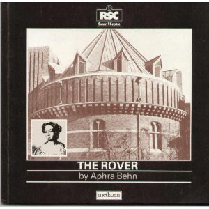 The Rover (The Swan Theatre plays): Behn, Aphra