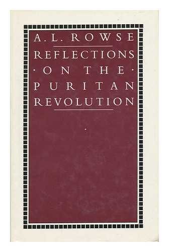 Reflections on the Puritan Revolution.