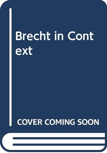 9780413409607: Brecht in Context