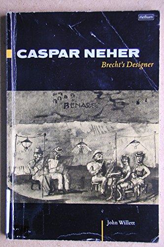 9780413412409: Caspar Neher: Brecht's Designer
