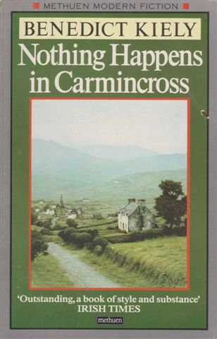 9780413415905: Nothing Happens In Carmincross (Modern Fiction)
