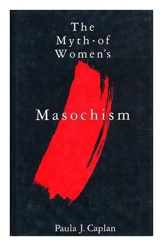 9780413418500: The Myth of Women's Masochism.