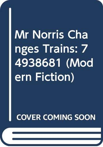9780413422507: Mr. Norris Changes Trains (Modern Fiction)