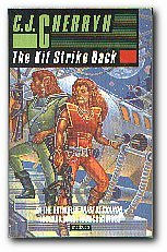 Kif Strike Back (0413422801) by C. J. Cherryh