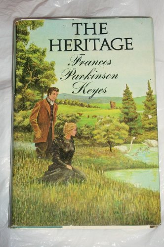 The Heritage (9780413441904) by Frances Parkinson Keyes