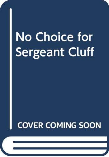9780413447500: No Choice for Sergeant Cluff