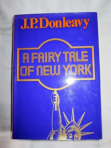 Fairy Tale of New York: Donleavy, J. P.