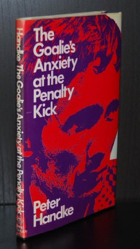 9780413450807: The Goalie's Anxiety at the Penalty Kick