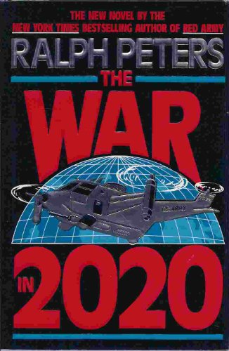 The War In 2020 (0413452816) by Ralph PETERS