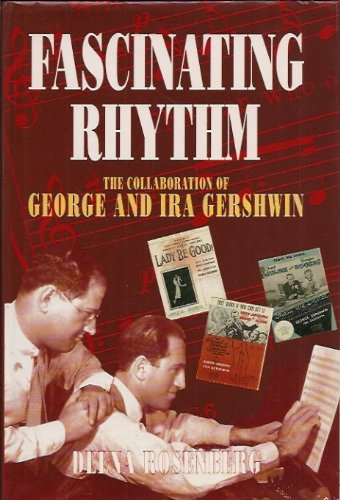 9780413453815: Fascinating Rhythm: Collaboration of George and Ira Gershwin