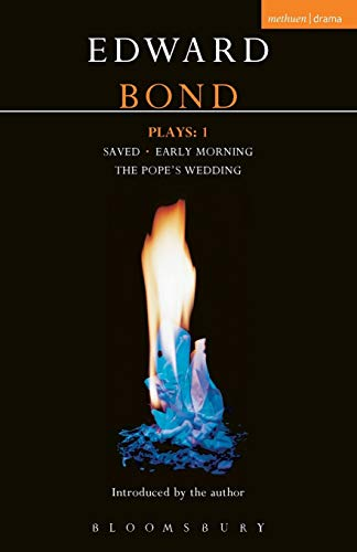 9780413454102: Bond Plays: 1: Saved; Early Morning; The Pope's Wedding (Contemporary Dramatists) (Vol 1)