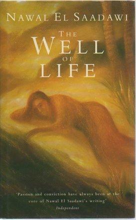 The Well of Life: Nawal El-Saadawi