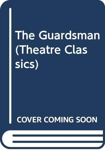 9780413454607: The Guardsman (Theatre Classics)