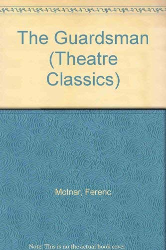 9780413454706: The Guardsman (Theatre Classics)