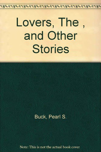 9780413454805: The Lovers and Other Stories