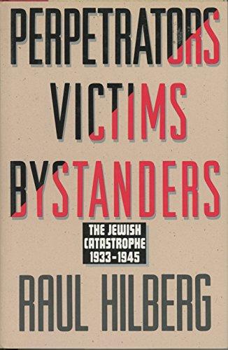 9780413457417: Perpetrators Victims Bystanders: The Jewish Catastrophe 1933-45